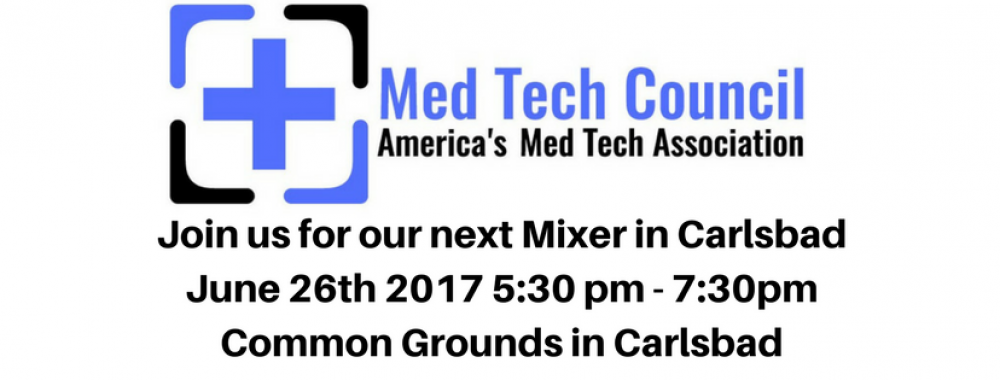 Join us at our Med Tech Council Networking Event on June 26th in Carlsbad
