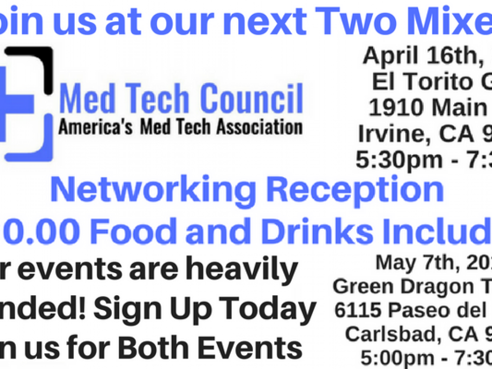 Please join us for our Next Two Med Tech Council Networking